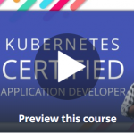 Kubernetes Certified Application Developer